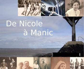 Biographie «De Nicole à Manic»
